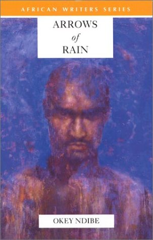 Arrows of Rain (Heinemann African Writers Series)