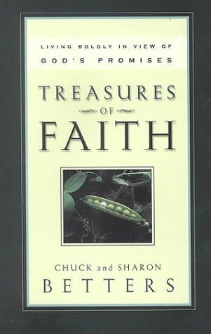 Treasures of Faith: Living Boldly in View of God's Promises
