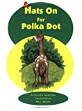 Hats On For Polka Dot