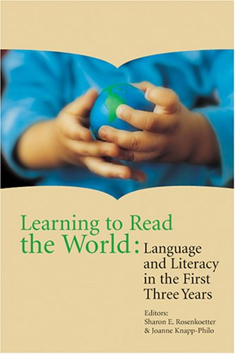 Learning to Read the World: Language and Literacy in the...