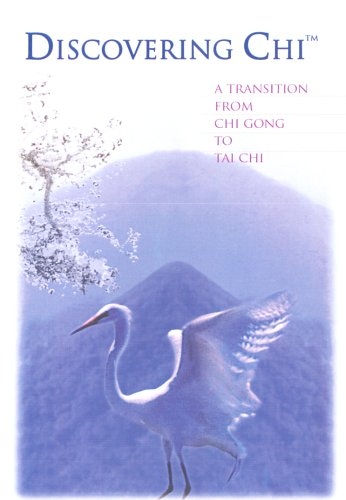 Discovering Chi - Transition From Chi Gong To Tai Chi [DVD]