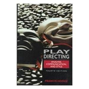 Play Directing: Analysis, Communication, and Style by Francis Hodge (1994-01-05) (Hodge Directing compare prices)