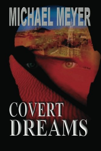 Covert Dreams Michael Meyer