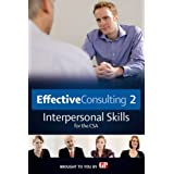 Effective Consulting: Interpersonal Skills for the CSA 2 [DVD]by Dr. Peter Tate