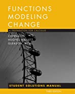 Functions Modeling Change, Student Solutions Manual by Connally