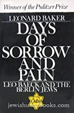 Days of Sorrow and Pain: Leo Baeck and the Berlin Jews (Galaxy Books)