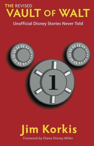 the-revised-vault-of-walt-unofficial-disney-stories-never-told-the-vault-of-walt