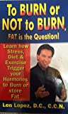img - for To Burn or Not to Burn book / textbook / text book