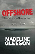 Offshore: Behind the wire on Nauru and Manus