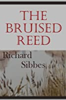 The Bruised Reed (English Edition)