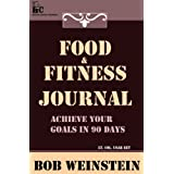 Food & Fitness Journal ~ Bob Weinstein LtCol Ret