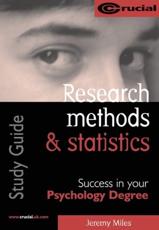 Research Methods and Statistics: Success in Your Psychology Degree (Psychology Study Texts)