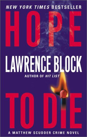Hope to Die (Matthew Scudder Mysteries (Paperback)), Lawrence Block