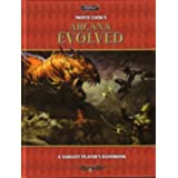 Monte Cook's Arcana Evolved: A Varient Player's Handbook