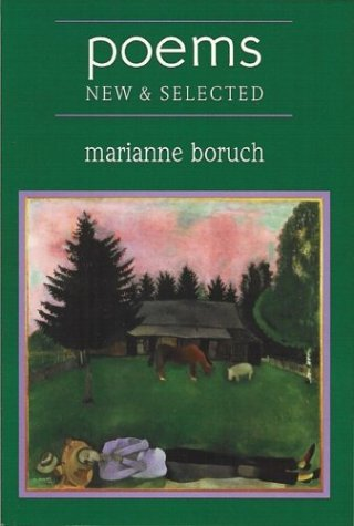 Poems: New and Selected, MARIANNE BORUCH