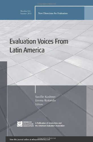Evaluation Voices from Latin America: New Directions for Evaluation, Number 134
