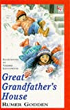 Great Grandfather's House (Red Fox Younger Fiction) (0099254913) by Godden, Rumer