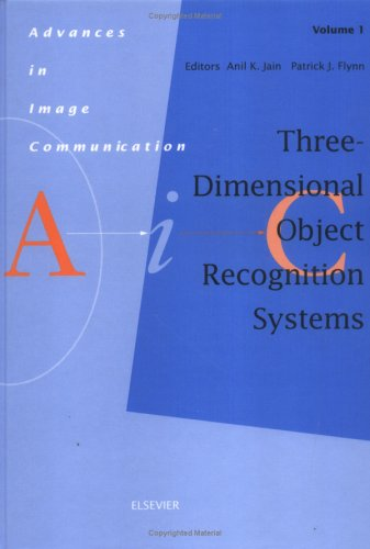 Three-Dimensional Object Recognition Systems, Volume 1 (Advances In Image Communication)