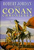 The Conan Chronicles (009978601X) by Robert Jordan