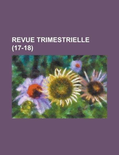 Revue Trimestrielle (17-18 )