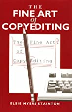 The Fine Art of Copyediting by Elsie Myers Stainton