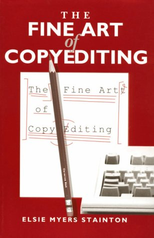 The Fine Art of Copyediting, ELSIE MYERS STAINTON