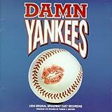 Damn Yankees: 1994 Original Broadway Cast Recording