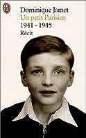 Un petit parisien : 1941-1945 : Récit