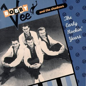 Bobby Vee - The Early Rockin