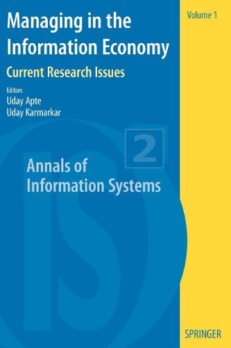 Managing in the Information Economy: Current Research Issues (Annals of Information Systems)