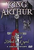 KING ARTHUR - THE TRUTH BEHIND THE LEGEND [DVD] [2004]