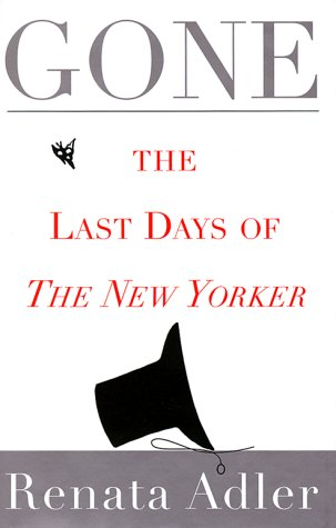 Gone: The Last Days of The New Yorker