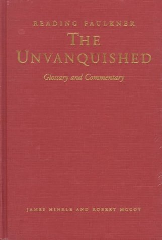 The Unvanquished (Reading Faulkner)