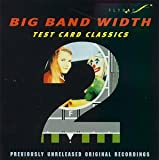 echange, troc  - Big Band Width Test Card /Vol.2