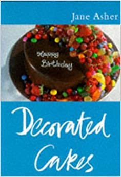 Classic Ck: Decorated Cakes (CLASSIC COOKS): Amazon.co.uk ...