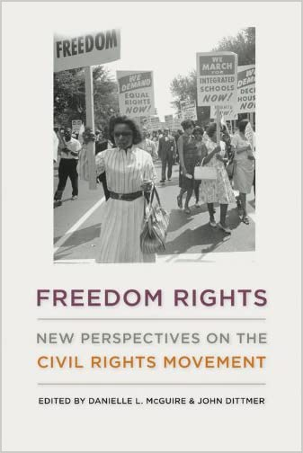 Freedom rights : new perspectives on the civil rights movement