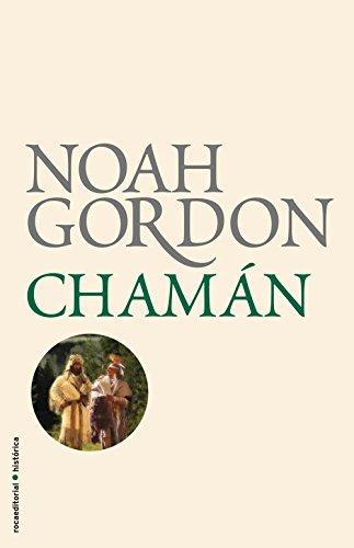 Portada del libro Chamán de Noah Gordon