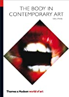The Body in Contemporary Art (World of Art)
