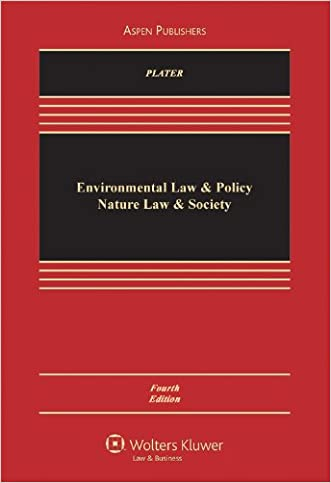 Environmental Law & Policy: Nature Law & Society written by Zygmunt J. B. Plater
