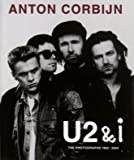 U2 & I: The Photographs 1982-2004 (3829601743) by Corbijn, Anton