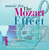 Music For The Mozart Effect, Volume 1, Strengthen the Mind