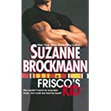 Frisco's Kid (Tall, Dark & Dangerous, Book 3) ~ Suzanne Brockmann