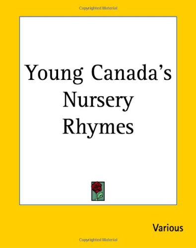 Young Canada's Nursery Rhymes