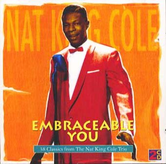 Nat King Cole - Embraceable You - Zortam Music