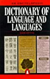 Dictionary of Language and Languages, An Encyclopedic (Reference) (0140512349) by Crystal, David