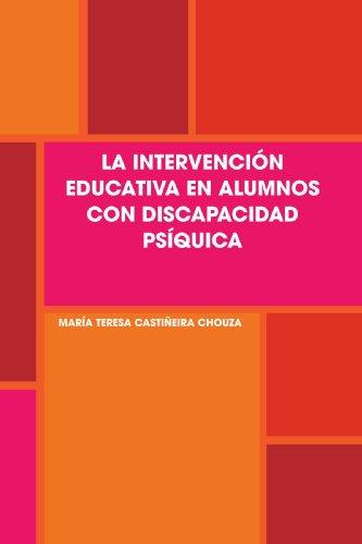 LA INTERVENCIÓN EDUCATIVA EN ALUMNOS CON DISCAPACIDAD PSÍQUICA