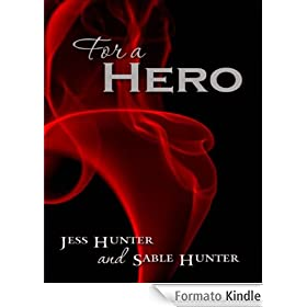 For A Hero (English Edition)