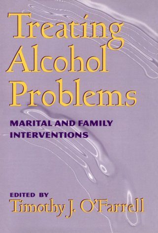 Treating Alcohol Problems: Marital and Family Interventions