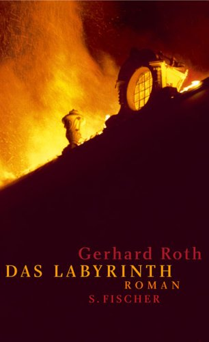 Das Labyrinth: Roman