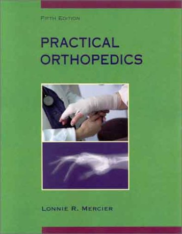 Practical Orthopedics, 5th Edition